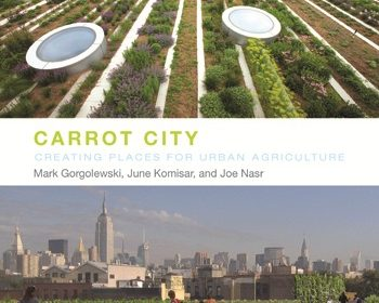 Carrot City book review A\J AlternativesJournal.ca