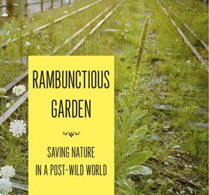 Rambunctious Garden book review A\J AlternativesJournal.ca