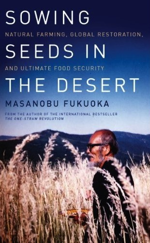 Sowing Seeds in the Desert book review A\J AlternativesJournal.ca