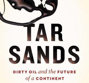 Tar Sands book review A\J AlternativesJournal.ca