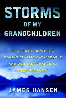 Storms of My Grandchildren book review A\J AlternativesJournal.ca