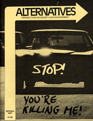 Stop! You're Killing Me! Alternatives Journal 6.3