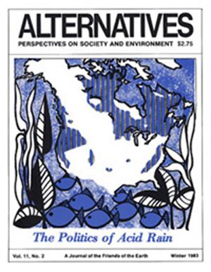 The Politics of Acid Rain Alternatives Journal 11.2