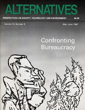 Confronting Bureaucracy Alternatives Journal 14.2