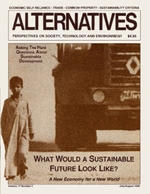 What Would A Sustainable Future Look Like? Alternatives Journal 17.2
