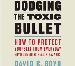 Dodging the Toxic Bullet book review A\J AlternativesJournal.ca