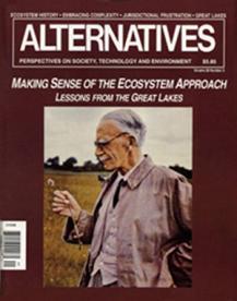 Making Sense of the Ecosystem Approach Alternatives Journal 20.3