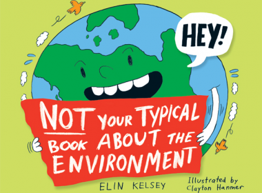Not Your Typical Book About the Environment book review AlternativesJournal.ca