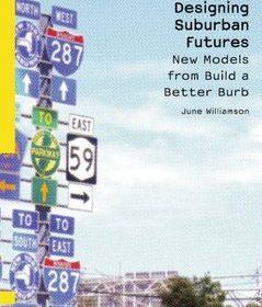 Designing Suburban Futures \ June Williamson