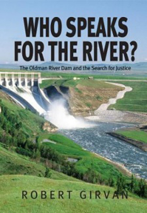 Who Speaks for the River? book review A\J AlternativesJournal.ca