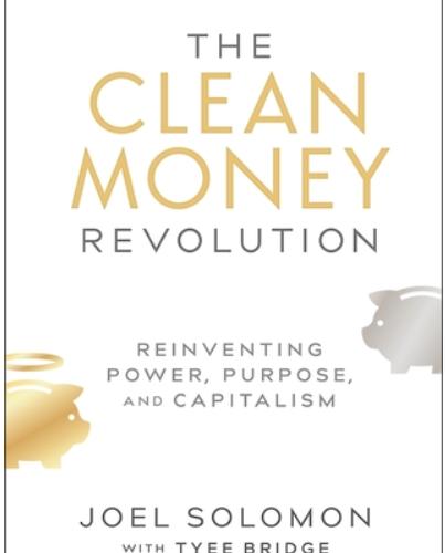 Clean Money Revolution by Joel Solomon
