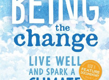 Being the Change, Peter Kalmus, Gabriola Island, BC: New Society Publishers, 201
