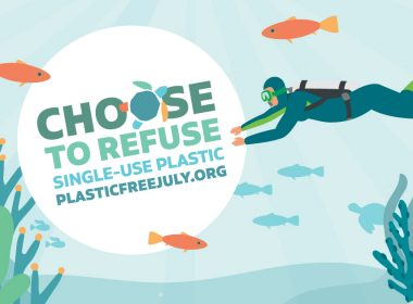 Plastic Free July - Choose to Refuse Single-Use Plastic